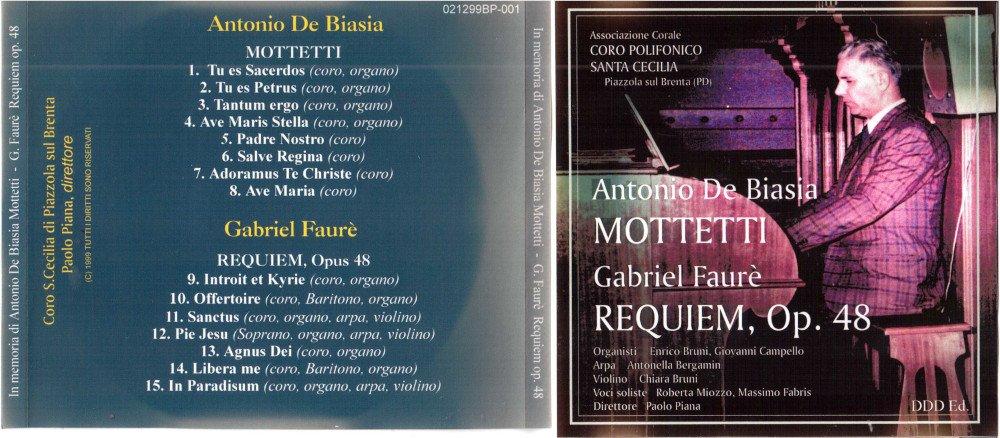 1999 - Mottetti A. De Biasia - Requiem Op. 48 G. Faurè