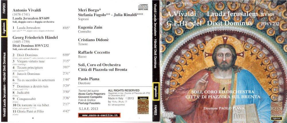 2013 - Lauda Jerusalem RV609 A. Vivaldi - Dixit HWV 232 G.F. Händel